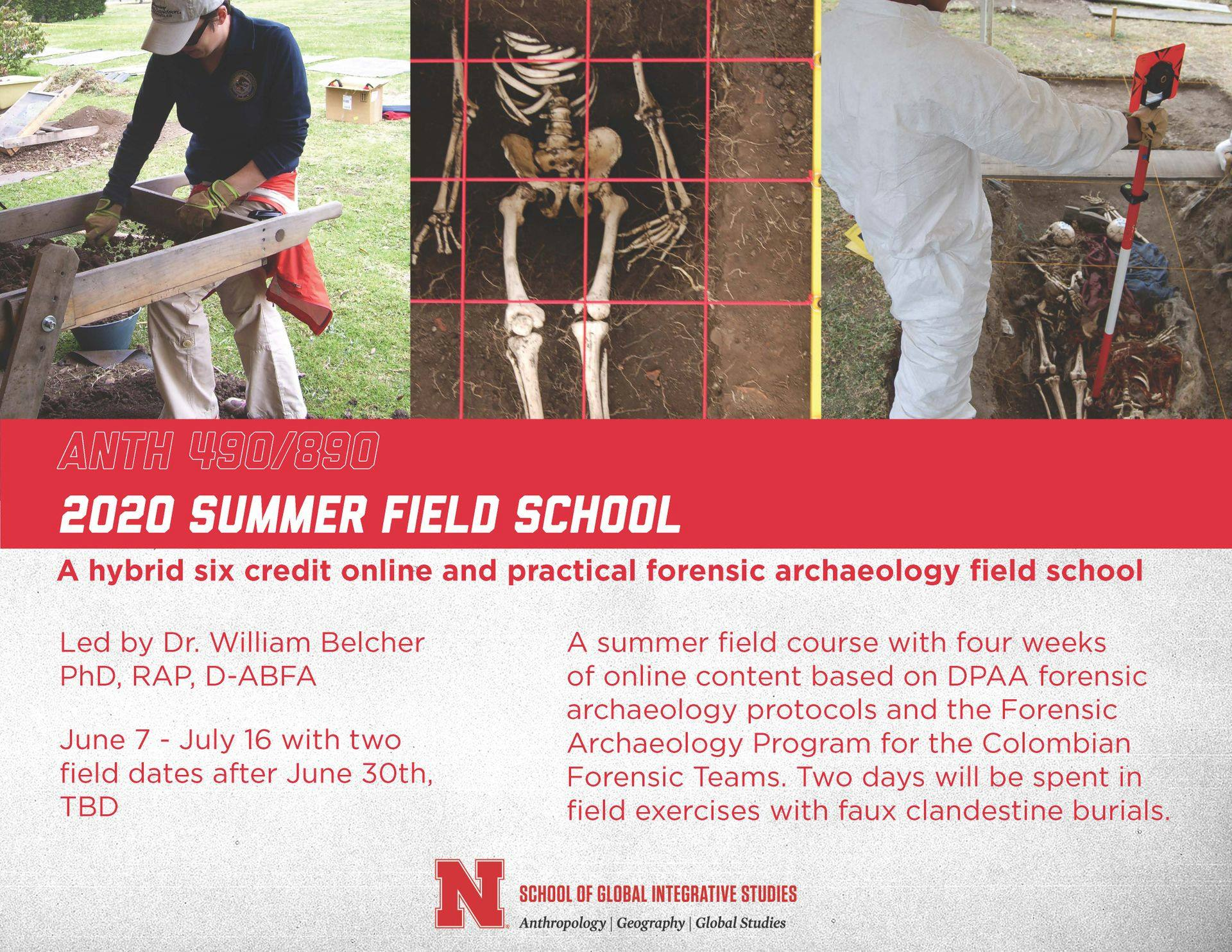 Summer courses to include field school, human variation, belief systems and others